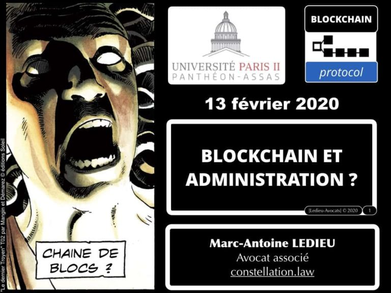 284-BLOCKCHAIN-et-administration-INTEGRALE-Master-2-Pro-Droit-du-Numérique-13-février-2020-Constellation©Ledieu-Avocats-08-02-2020.001 (1)