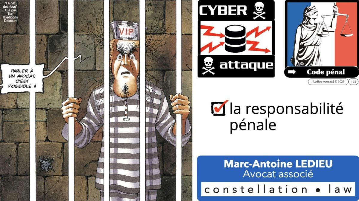 333 CYBER ATTAQUE responsabilité pénale civile contrat © Ledieu-Avocats 23-05-2021.125