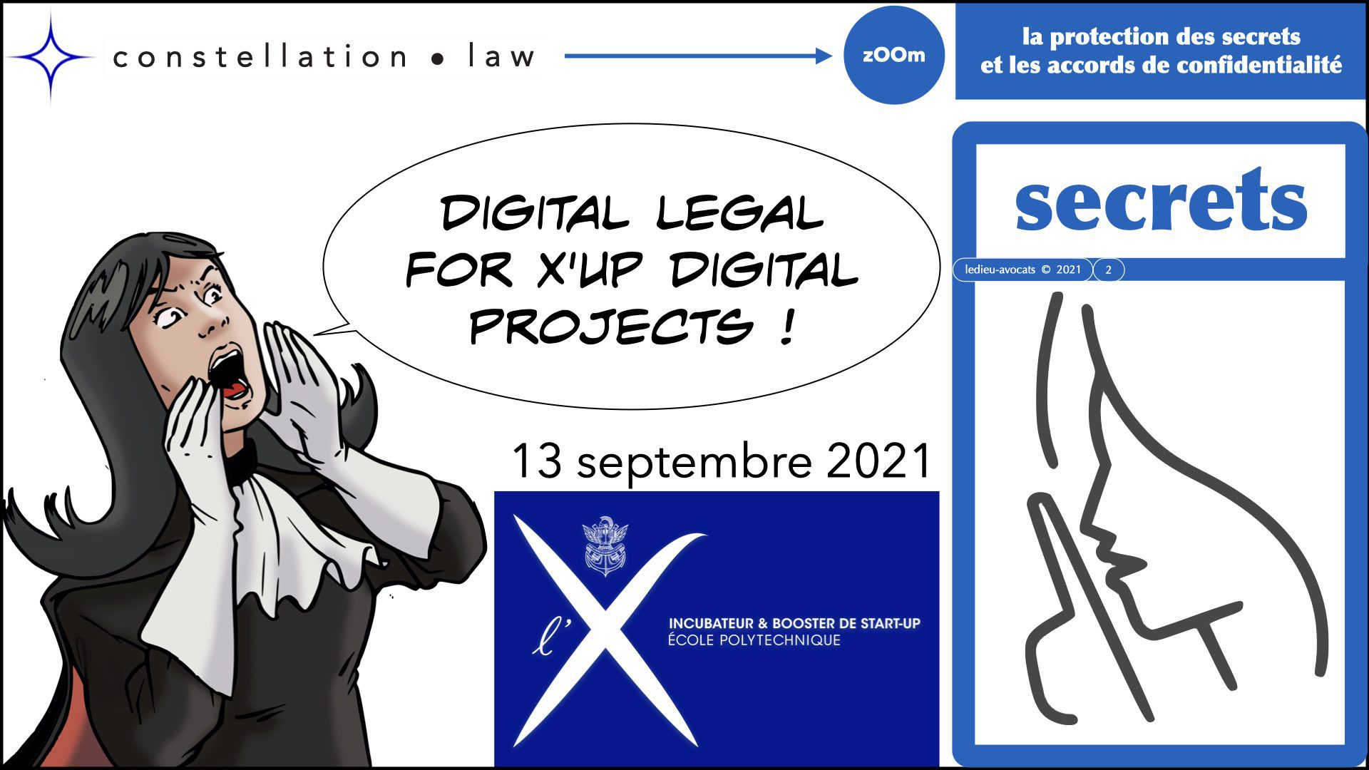 #346 zOOm X'UP SECRET d'affaire confidentialité non disclosure NDA © Ledieu Avocats technique droit numerique BLOG en BD 12-09-2021.002